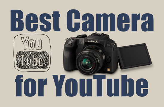 best YouTube camera